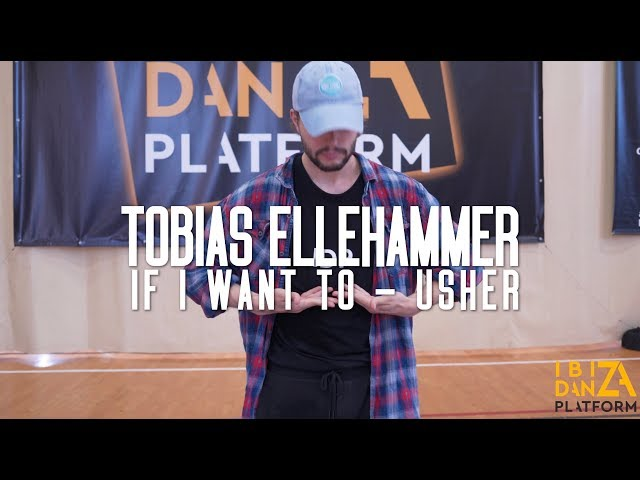 Tobias Ellehammer Choreography // If I Want You - Usher // IBIZA DANZA PLATFORM