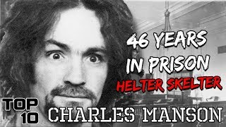 The Prison Life Of Charles Manson - Helter Skelter