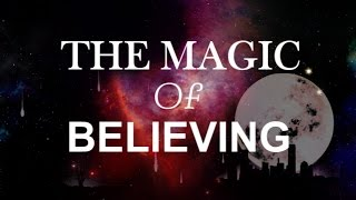 The Magic of Believing Revisited (Audiobook) → Claude Bristol