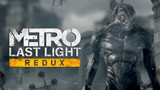 Metro: Last Light Redux! Начало! Страшно, Продолжай!