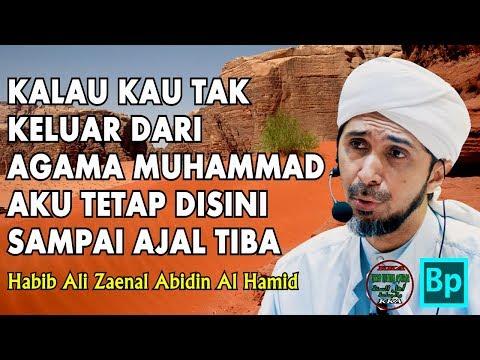 Kisah Sedih Mus'ab Ibn Umair dan Ibunya - Habib Ali Zaenal Abidin Al Hamid