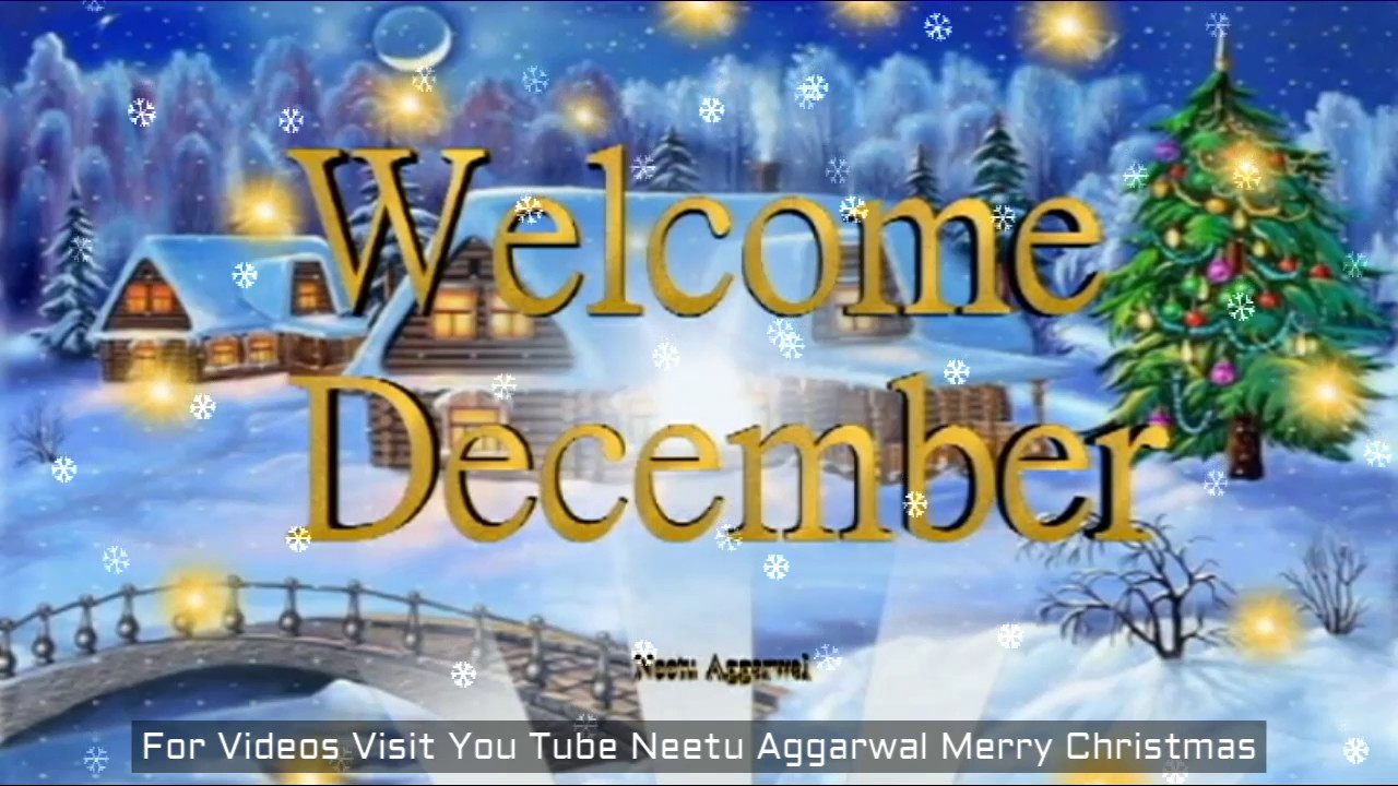 Welcome December,Welcome Christmas Month,Merry Christmas ...