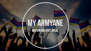 Mister Ara Feat. Areal - My Armyane | Armenian Rap |