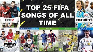 THE 25 BEST FIFA SONGS OF ALL TIME I FIFA 94-20