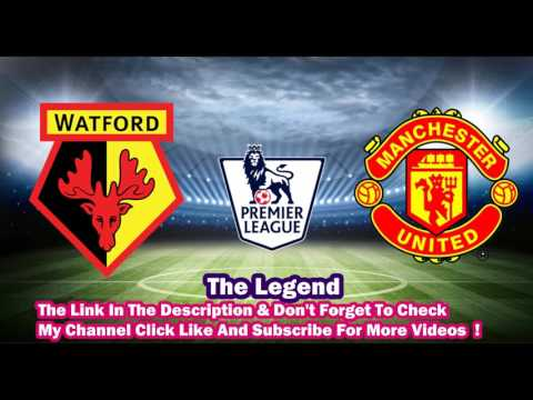 Watford VS Manchester United Live Stream