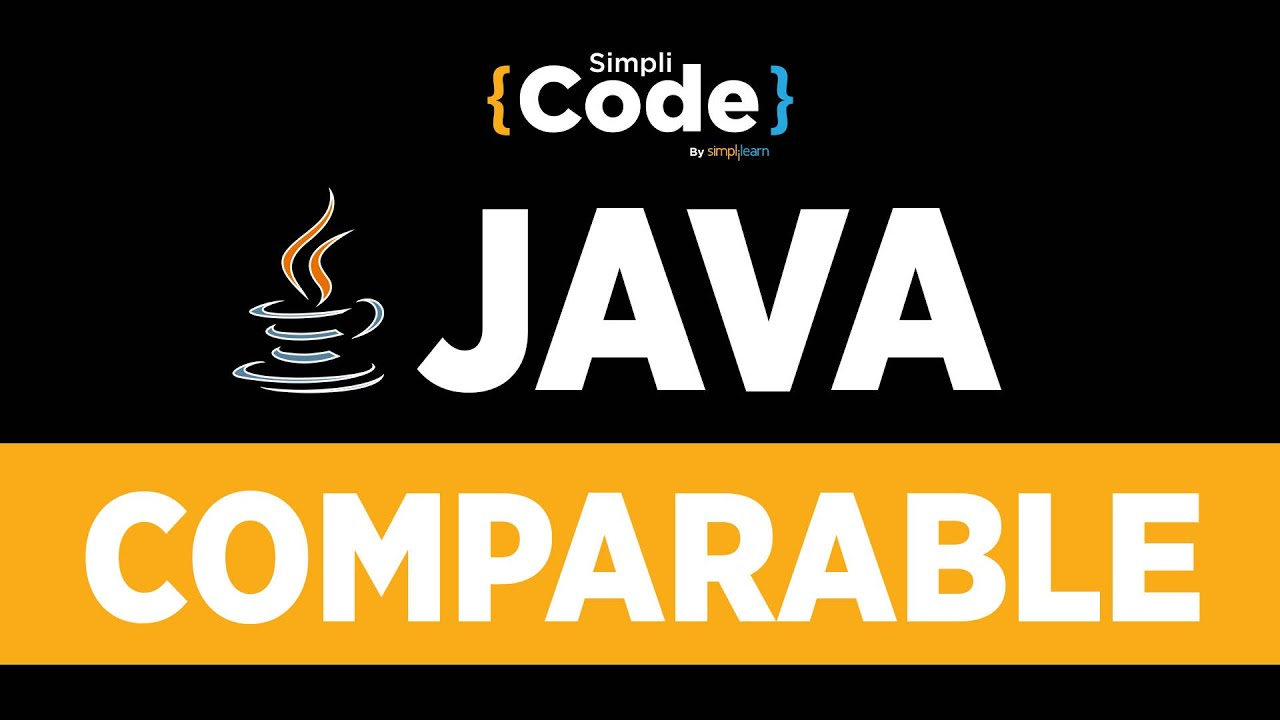 Java Tutorial For Beginners   Comparable In Java   Java Comparable Interface