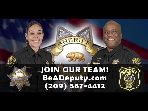 Join our Team! Stanislaus County Sheriff's Office