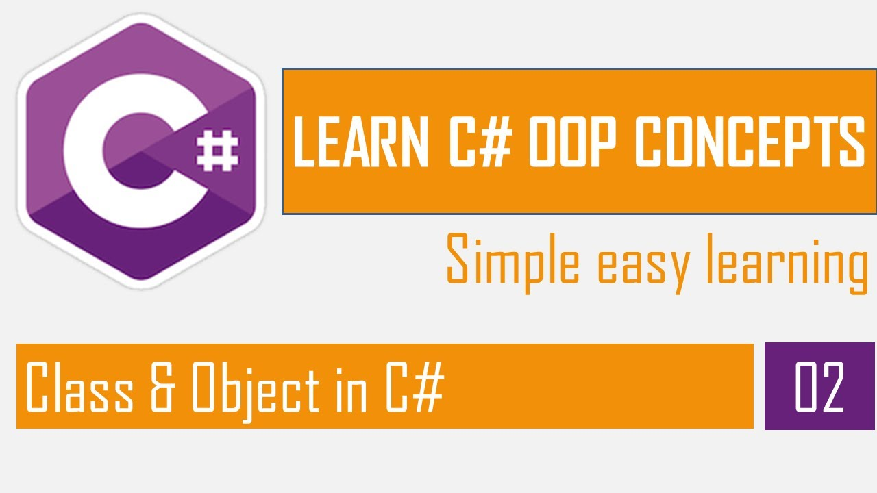 Class and Object in C# | OOP in C# Part-2