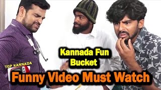 Kannada Fun bucket Episode 6 || Kannada Comedy Video || Kannada Funny Scenes | Top Kannada TV