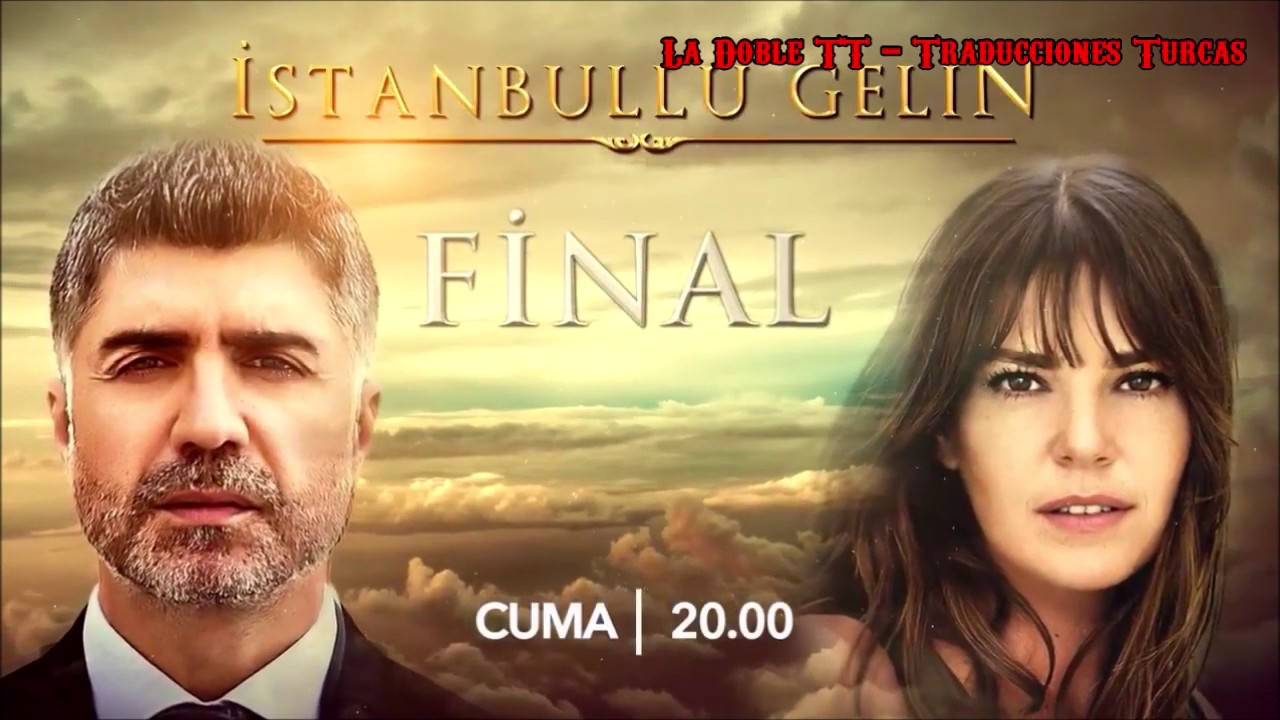 La Novia De Estambul Bolum 87 Final Avance I Youtube