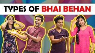 Types Of Bhai Behan | In Collaboration with Dis...