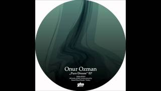 Onur Ozman - Pure Dream