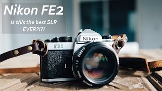 Nikon FE2 - Is This the Best Film Camera Ever Made?!?!