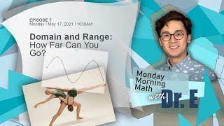 DOMAIN AND RANGE: How far can you go?   Paano Gumaling sa Math