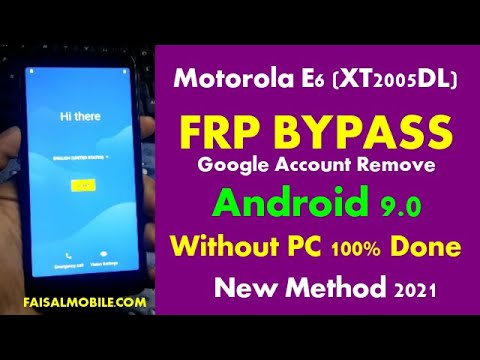Motorola E6 (XT2005DL) FRP Bypass Without PC Android 9 New Method 2021