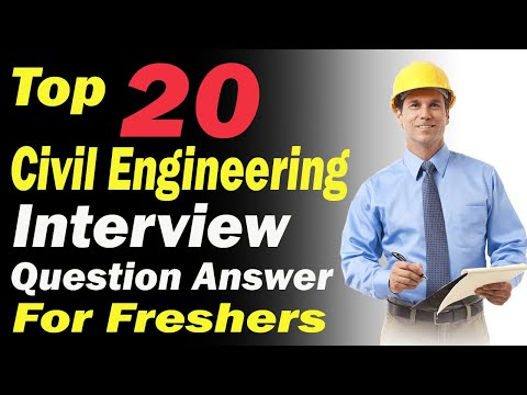 TOP 20 CIVIL ENGINEERING INTERVIEW QUESTION ANSWER FOR FRESHER