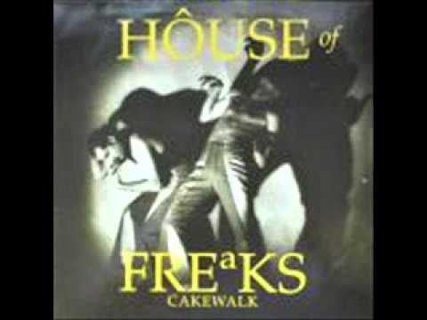 House of Freaks Remember Me Well