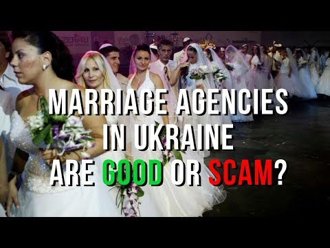 Marriage Agency And Online Dating Sites Business In Ukraine Is Good And Honest Or Bad And Scam?
