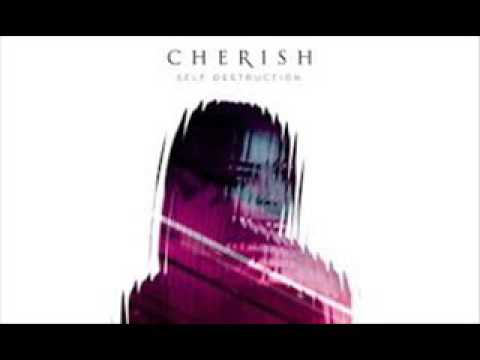 Cherish - Self Destruction ( NEW RNB SONG MARCH 2017 )