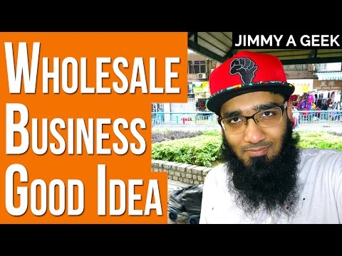 Business Questions - Is Starting a Wholesale Business a Good Idea