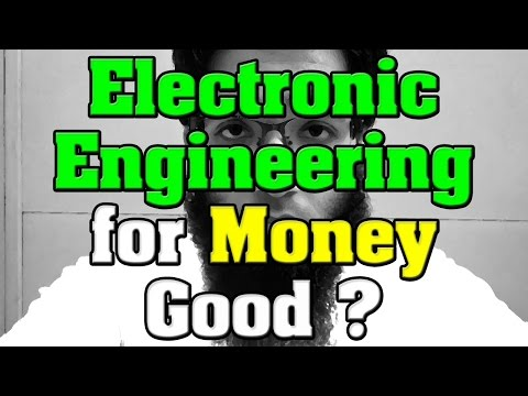 Going into Electronic Engineering for Money Good ?
