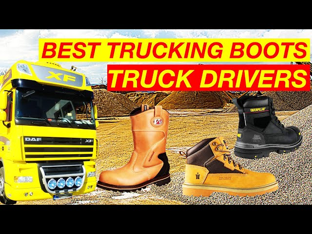 Best Trucking boots for truck driving British Trucking