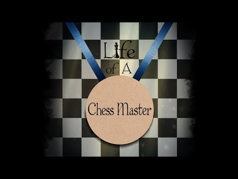Life of a Chess Master (Short Film)