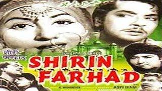 SHIRIN FARHAD - Madhubala, Pradeep Kumar