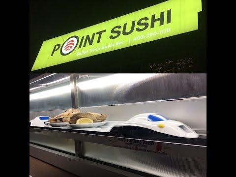 Point Sushi Bullet Train Sushi Bar Calgary