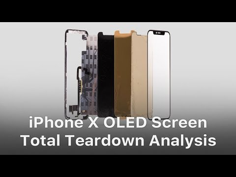 iPhone X OLED Screen Total Teardown Analysis