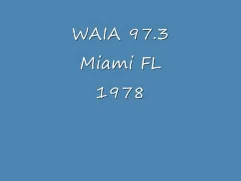 WAIA 97.3  Miami FL  1978.wmv