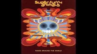 Super Furry Animals - Juxtaposed With U