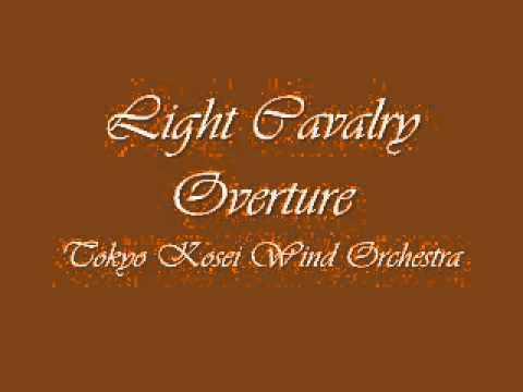 Light Cavalry Overture. Tokyo Kosei Wind Orchestra.
