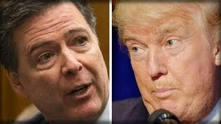 TRUMP JUST GAVE JAMES COMEY THE BEST NEWS EVER AND INSTANTLY LIBERALS EVERYWHERE FREAKED OUT