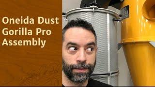 Assembly Of An Oneida Dust Gorilla Pro