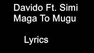 Davido ft. Simi - Maga To Mugu - Lyrics