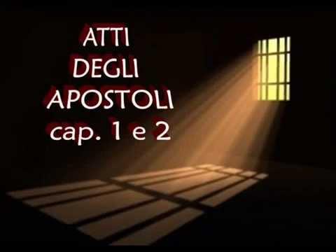 ATTI DEGLI APOSTOLI   Cap  1 e 2
