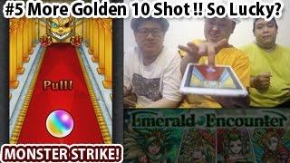 Monster Strike #5 More Golden 10 Shot Hatcher!! So Lucky? 【モンスト海外版】