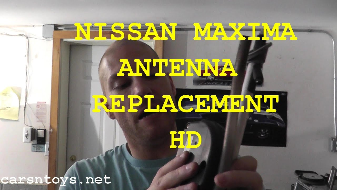 How To Install Replace Power Antenna Nissan Maxima Youtube