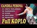 FULL  KOPLO JAWA DANGDUT SAWANGEN  SING BISO CINTA TERLARANG CANDRA PESONA JAKARTA