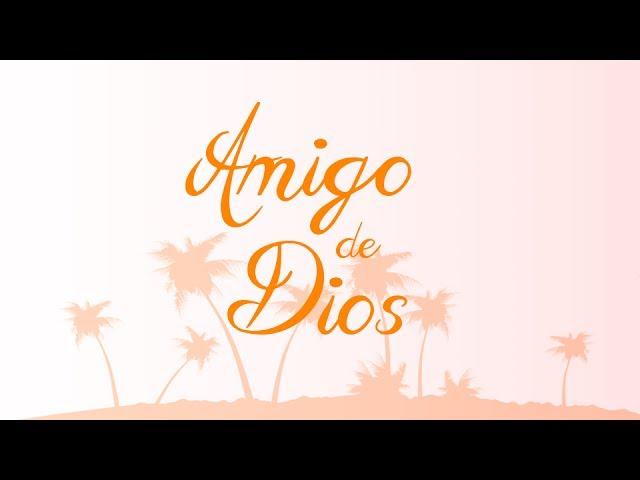 amigo-de-dios-ezzo-ezzo-worship