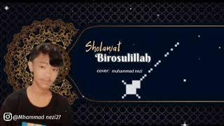 Sholawat birosulillah    cover by muhammad nezi