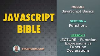 07: LECTURE - Function Expressions vs Function Declarations (JAVASCRIPT BASICS - Functions)