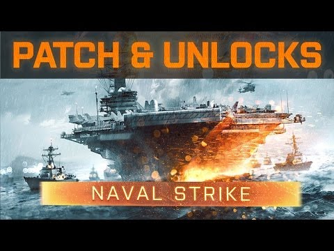 Battlefield 4: How to Unlock Naval Strike Weapons & New Patch