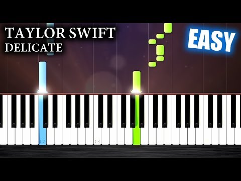 Taylor Swift - Delicate - EASY Piano Tutorial by PlutaX - YouTube