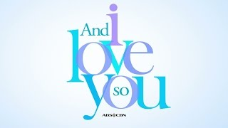 And I Love You So Teaser: Soon on ABS-CBN!