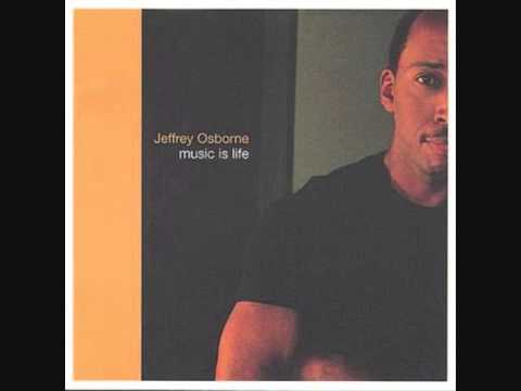 Rest Of Our Lives Jeffrey Osborne