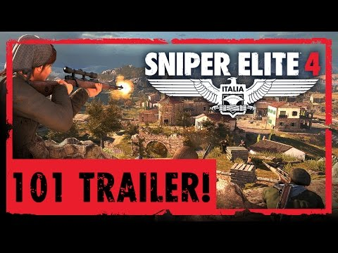 Sniper Elite 4 - 101 Gameplay Trailer | PS4, Xbox One, PC