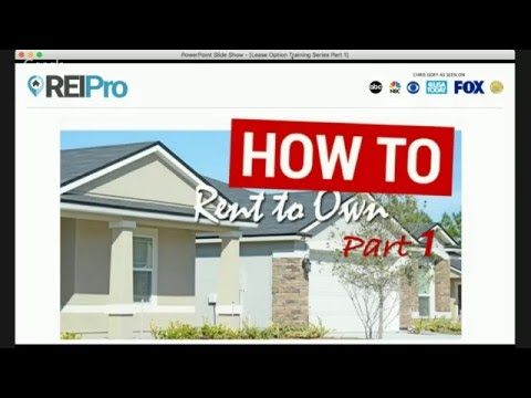Lease Option Real Estate Training Part 1 of 3