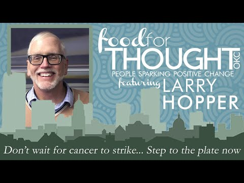 Larry Hopper's Story: Food For Thought OKC